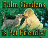Palm Gardens is a Pet Friendly Park
